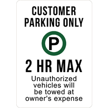 Custome Parking 2 Hour Max Sig