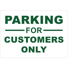 PRINTED ALUMINUM A2 SIGN - Parking For Customers Only Sign