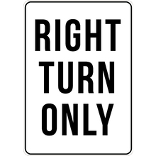 PRINTED ALUMINUM A2 SIGN - Right Turn Only Sign