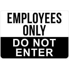 PRINTED ALUMINUM A3 SIGN - Employees Only Do Not Enter Sign