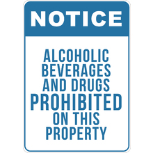 PRINTED ALUMINUM A3 SIGN - Alcoholic Beverages And Drugs Prohibited on This Property Sign