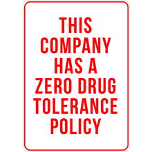 PRINTED ALUMINUM A3 SIGN - This Company Has a Zero Drug Tolerance Policy Sign