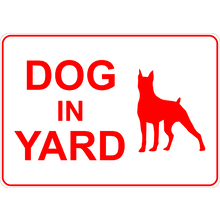 PRINTED ALUMINUM A2 SIGN - Dog In Yard Sign