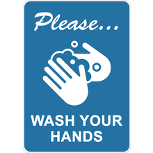 PRINTED ALUMINUM A3 SIGN - Please Wash Your Hands Sign