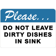 PRINTED ALUMINUM A3 SIGN - Do Not Leave Dirty Dishes In Sink Sign