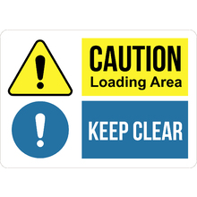 PRINTED ALUMINUM A4 SIGN - Caution Loading Area Keep Clear Sign