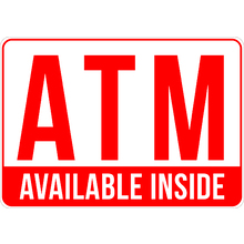 ATM Available Inside Sign