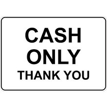 Cash Only Thank You Sign