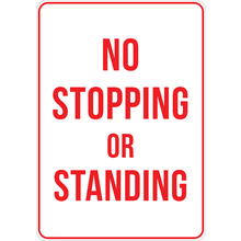 PRINTED ALUMINUM A2 SIGN - No Stopping or Standing Sign
