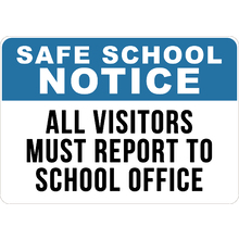 All Visitors Must Report To Sc