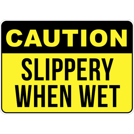 PRINTED ALUMINUM A4 SIGN - Caution Slippery When Wet Sign