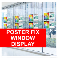 PosterFix® Window Display